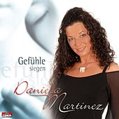 Play & Download Gefühle siegen by Daniela Martinez | Napster