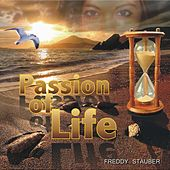 Play & Download Passion of Life by Freddy Stauber | Napster