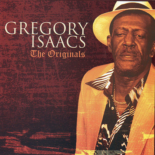 Play & Download The Originals by Gregory Isaacs | Napster