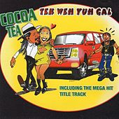 Tek Weh Yuh Gal by Cocoa Tea