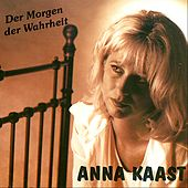 Play & Download Der Morgen der Wahrheit by Anna Kaast | Napster