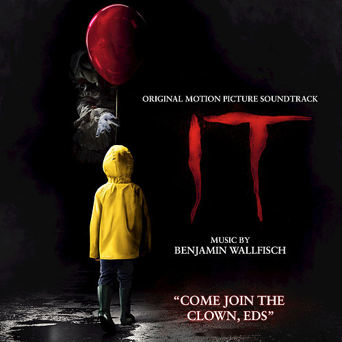 Come Join The Clown, Eds (From IT: Original Motion Picture Soundtrack) by Benjamin Wallfisch