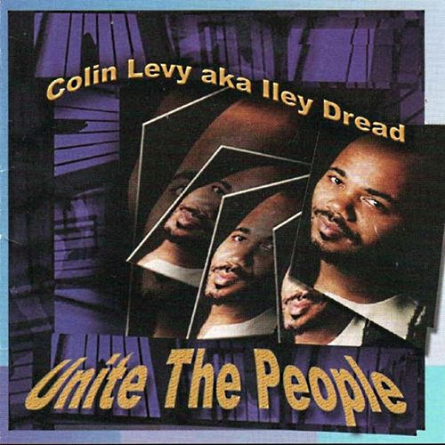 Play & Download Unite the People by Colin Levy | Napster