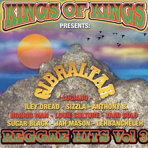 Play & Download Gibraltar: Reggae Hits, Vol. 3 by Various Artists | Napster