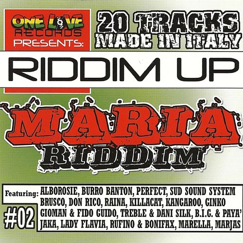 Play & Download Riddim Up: Maria Riddim (Made In Italy) by Various Artists | Napster