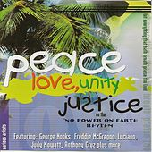 Play & Download Peace, Love, Unity, and Justice by Various Artists | Napster