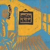 Play & Download Arise Child - Ep by Kaiti Jones | Napster