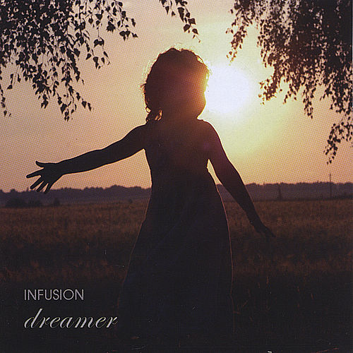 Play & Download Dreamer by Infusion | Napster