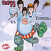 Play & Download Nazz Vs. Toddzila by The Nazz | Napster