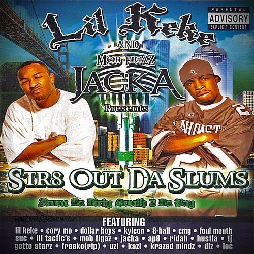 Play & Download Str8 Out Da Slums by Lil' Keke | Napster
