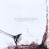 Play & Download Bloodshot Life by Within Reason | Napster