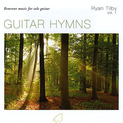 Play & Download Guitar Hymns by Ryan Tilby | Napster