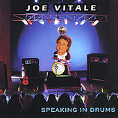 Play & Download Speaking in Drums by Joe Vitale | Napster