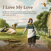 I Love My Love by Various Artists