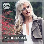 A Little Respect by Beth