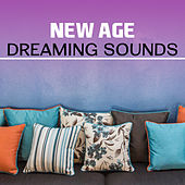 New Age Dreaming Sounds – Calming Waves, Stress Relief, Peaceful Music, Chilled Sounds, Night Rest by Relax - Meditate - Sleep
