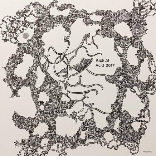 Acid 2017 - EP by The Kicks