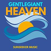 Heaven by Gentle Giant