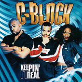Keepin It Real by C-Block