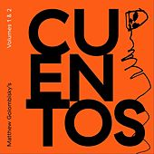 Volumes 1 & 2 by Matthew Golombisky's Cuentos