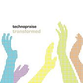 Transformed (Extended Edition) by Technopraise