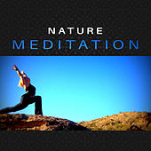 Nature Meditation – Soft Sounds to Meditate, Buddha Lounge, Music to Rest, Soul Cleaning by Relaxing Sounds of Nature