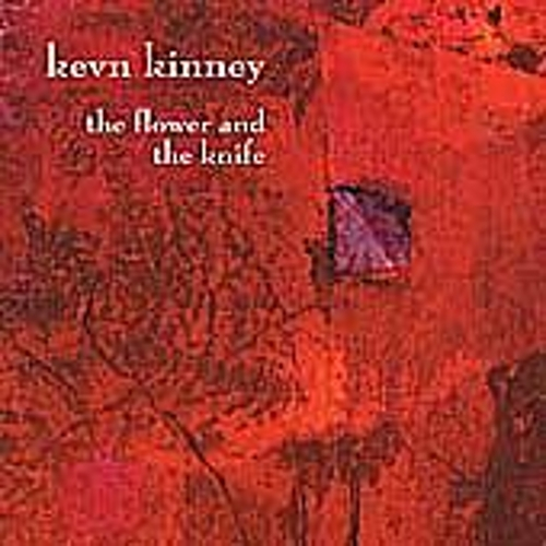 The Flower And The Knife by Kevn Kinney