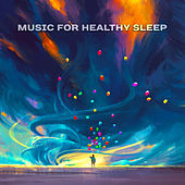 Music for Healthy Sleep – Cure Insomnia with Therapy Music, Relaxing Nature Sounds, Relief Stress And Sleep Better by Nature Sounds for Sleep and Relaxation