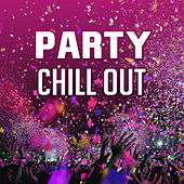 Party Chill Out – Summer Beats, Chill Out Music, Electronic, Afterparty, Bounce by The Relaxation