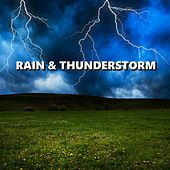 Rain & Thunderstorm by Thunderstorm