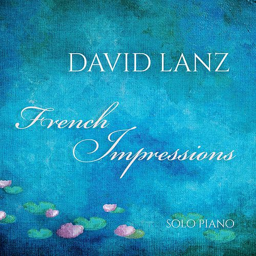 French Impressions by David Lanz