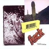 Play & Download Cupid's Cactus by F*ck | Napster