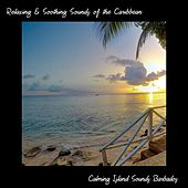 Calming Island Sounds Barbados by Relaxing