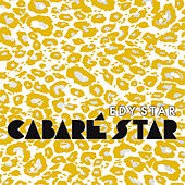 Cabaré Star by Edy Star