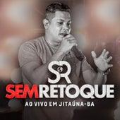 Ao Vivo em Jitauna - Ba by Sem Retoque