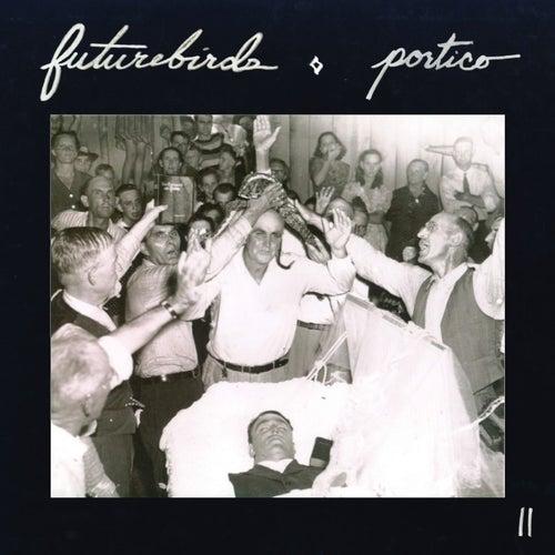 Portico II by Futurebirds