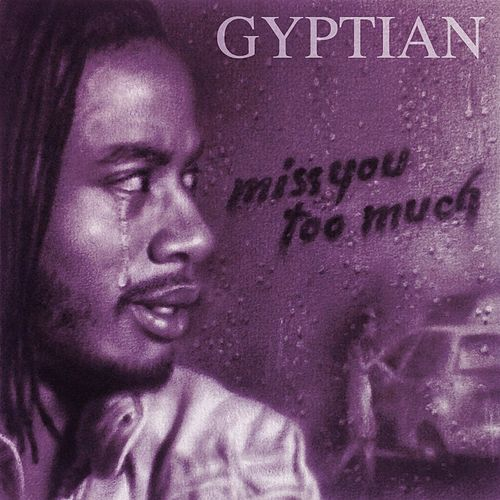 Miss You Too Much (Acoustic Version) by Gyptian