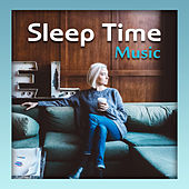 Sleep Time Music – Chill Out Music for Sleep, Relaxation, Chillout Lullabies Music by Club Bossa Lounge Players