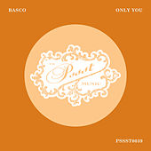 Only You by Basco
