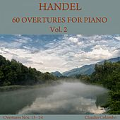 Handel: 60 Overtures for Piano, Vol. 2 by Claudio Colombo