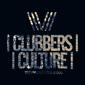 Clubbers Culture: Techno Boutique 006 - EP by Various Artists