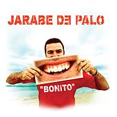 Play & Download Bonito by Jarabe de Palo | Napster