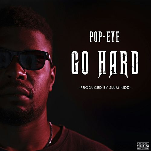Go HARD by Popeye