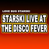Starski Live at the Disco Fever by