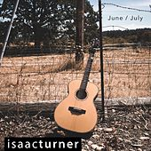 June / July by Isaac Turner