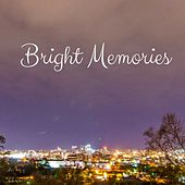 Bright Memories by Rain Sounds (2)