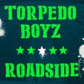 Roadside by Torpedo Boyz