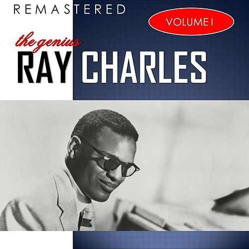 The Genius, Vol. 1 (Remastered) by Ray Charles