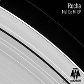 Mal De Mi - Single by Rocha