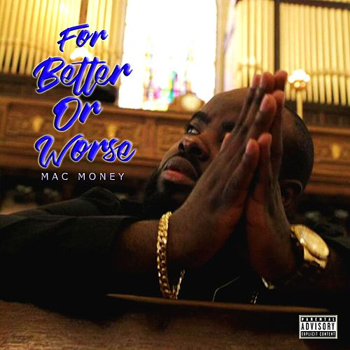 For Better or Worse by Mac Money